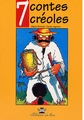 Sept contes créoles