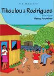 Tikoulou à Rodrigues
