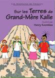 Sur les Terres de Grand-Mère Kalle