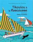 Tikoulou à la Rescousse