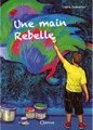 Une main rebelle