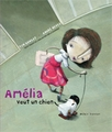 Amélia veut un chien