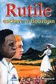 Rutile esclave à Bourbon