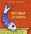 Un coeur de sardine