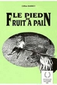 Le pied du fruit à pin