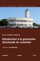 Introduction à la grammaire... du comorien Volume 1