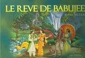 La Reve de Babujee