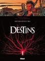 Destins - 6. Dèshonneurs