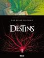 Destins - 7. Une belle histoire