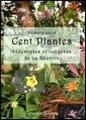 Cent plantes endémiques et indigène de La Réunion