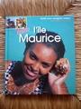 Bonjour l'ile Maurice : Guide pour voyageurs curieux