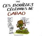 Ces bouilles célèbres de Gabao