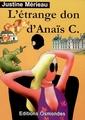 L'étrange don d'Anais C.