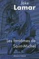 Les fantomes de Saint-Michel