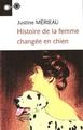 Histoire de la femme changée en chien