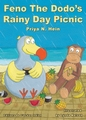 Feno the Dodo's Rainy Day Picnic