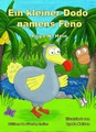 Ein Kleiner Dodo namens Feno