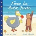 Feno Le Petit Dodo