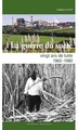 La guerre du sucre - 1960-1980 : vingt ans de lutte