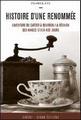 Histoire d'une renommée : L'aventure du caféier à Bourbon - la Réunion des années 1710 à nos jours
