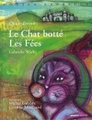 Le Chat botté Les Fées