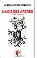 Magie des arbres de La Réunion
