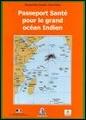 Passeport Santé pour le grand océan Indien