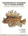 Splemdeurs et dangers de la faune marine : Evenimations, intoxications, blessures, traitements