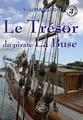 Le Trésor du pirate La BUse