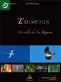 Z'oiseaux, les ailes de La Réunion