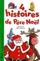 4 histoires de Père Noel