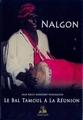 Nalgon - Le bal Tamoul à La Réunion